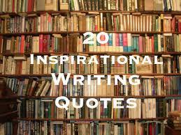 40 Inspirational Writing Quotes HobbyLark Inspiration Inspirational Writing Quotes