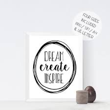 dream create inspire monochrome inspirational quote printable wall art black and white motivational print on business motivational wall art with dream create inspire monochrome inspirational quote printable wall
