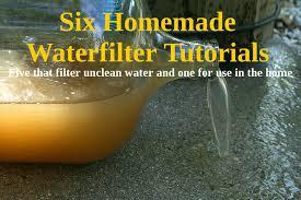 Homemade Water Filter Make A DIY Water Filter