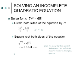 solving an incomplete quadratic equation