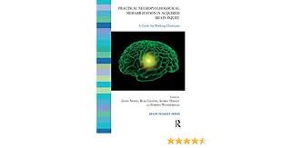 Practical Neuropsychological Rehabilitation in Acquired Brain Injury: A  Guide for Working Clinicians (The Brain Injuries Series) (English Edition)  eBook: Coetzer, Rudi, Daisley, Audrey, Newby, Gavin, Weatherhead, Stephen:  Amazon.fr
