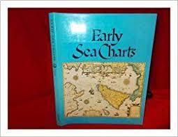 Buy Sea Charts Early Sea Charts Robert Putnam 9780896593923 Amazon