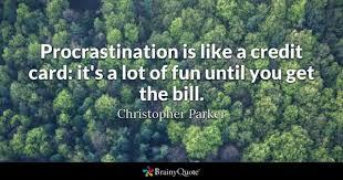 Procrastination Quotes Mesmerizing Procrastination Quotes BrainyQuote