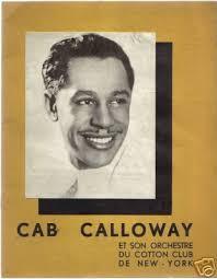 The Hi de Ho blog   April 23 and 24, 1934: Cab Calloway at the Salle  Pleyel, Paris   Blog   Music icon, Paris, Cotton club