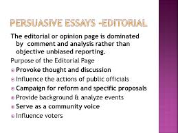 the official view of the newspaper the editorial or opinion page the editorial or opinion page is dominated by comment and analysis rather than objective unbiased reporting