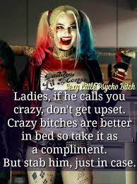 Harley Quinn Quotes New Crazy Bitch ♀ Harley Quinn Madness Pinterest Harley Quinn