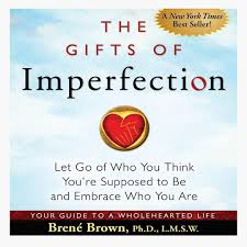 the gifts of imperfection let go of who you think you re supposed to be and embrace who you are the gift of imperfection by brene brown pdf gift ideas