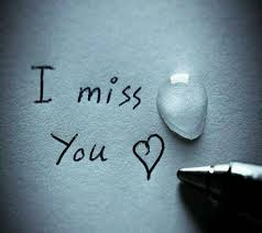 i miss you so much my heart