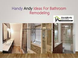 Bathroom Remodeling Charlotte NC Handy Andy Services Amazing Bathroom Remodeling Charlotte Nc