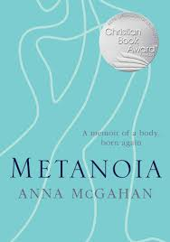 They have each been robbed of their childhood. Metanoia By Anna Mcgahan Koorong
