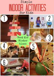 indoor activities for kids. Interesting For There Are A Lot Of Reasons Why We Stuck Indoors During The Year Heat  Waves Below Freezing Temperatures Hurricanes Blizzards Or Sometimes As Moms  And Indoor Activities For Kids O