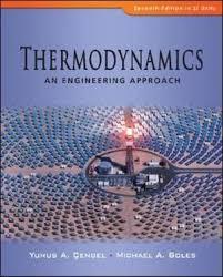 Thermodynamics, An Engineering Approach : 7th Edition by Yunus A ...