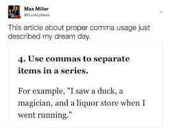 Max Miller This Article About Proper Comma Usage Just