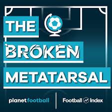 The Broken Metatarsal - A 2000s Football Podcast