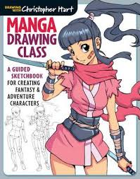 manga drawing cl a guided sketchbook for creating fantasy adventure characters christopher hart