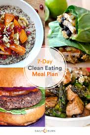 Clean Eating Meal Planning Chart 7 Days Of Clean Eating Made Simple Life By Daily Burn