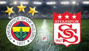 Fenerbahçe - Sivasspor maçı ne zaman, saat kaçta, hangi kanalda? 11'ler  belli oldu - Fenerbahçe (FB) Haberleri Spor