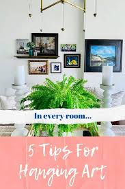5 tips for arranging art for a new look