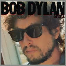 <b>Infidels</b> - Album by <b>Bob Dylan</b> | Spotify