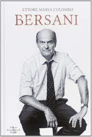 Amazon.it: Bersani - Colombo, Ettore - Libri