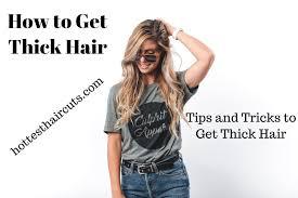 Wie Man Dickes Haar Bekommt Tipps Und Tricks Um Dickes Haar Zu