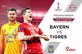 Link Live Streaming Bayern Munchen vs Tigres UANL di Final Piala Dunia  Antarklub 2020