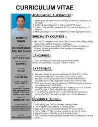 Ahmed shah AC Technician. CURRICULUM VITAE ACADEMIC QUALIFICATION :- 1.  Studying in EMBA from Virtual University of Pakistan