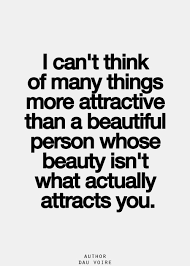 Intelligence Over Beauty Quotes Best Of Quote Saying About Dating Inner Beauty Takes Preference