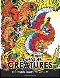 Amazoncom Mythical Creatures Coloring Books For Adults Mythical