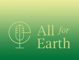 Environmental Design Solutions New All For Earth Podcast Addresses Environmental Issues