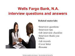 wells fargo teller jobs wells fargo bank n a interview questions and answers