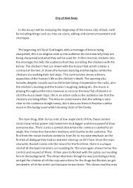 city of god essay city of god essay in this essay i will be analysing the beginning of the movie