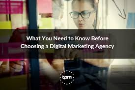 What You Need to Know Before Choosing a Digital Marketing Agency - Total  Product Marketing