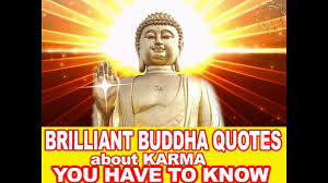 Buddha Quotes About Karma You Have To Know In Your Life
