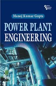 Power Plant Engineering Ebook Manoj Kumar Gupta Amazon De Kindle Shop