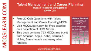 talent management and career planning quiz mcqslearn videos  talent management and career planning quiz mcqslearn videos