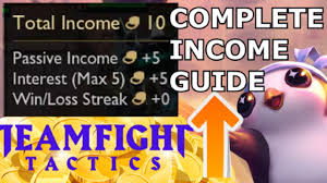 Income Gold Guide Interest Win Loss Streak Teamfight Tactics Economy Leveling Strategy Tft