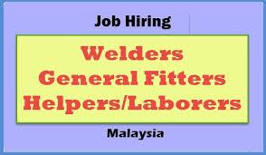 Welder Helper Job Description Malaysia Job Hiring Welder General Fitter Helper Ofw