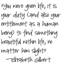 Eat Pray Love Quotes New Eat Pray Love Elizabethgilbert Probably One Of The Most Enjoyable