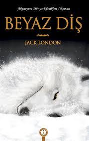 Beyaz Diş (Jack London) Uzun Özeti