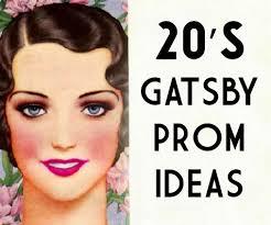 1920 s gatsby prom dress makeup hair ideas