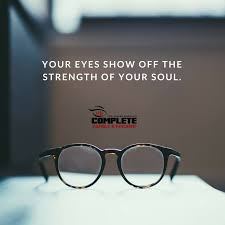 Great Eye Quote Strength Of Your Soul Complete Family Eyecare Enchanting Glasses Quotes