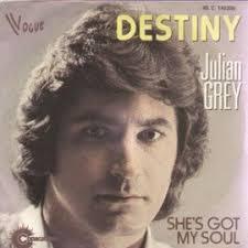 Destiny (Julian Grey Allem Clark) 3'11 / She(S Got My - destiny-julian-grey-allem-clark-3-11-she-s-got-my-soul-julian-grey-l-taylor-2-55-julian-grey-45-tours-864500356_ML