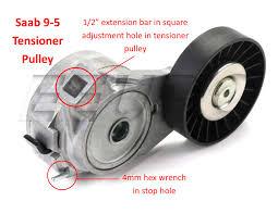 serpentine belt tensioner. saab 9-5 serpentine belt tensioner n
