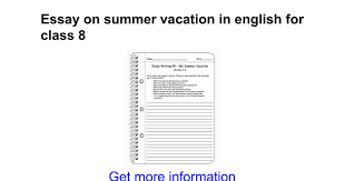 essay on summer vacation in english for class google docs