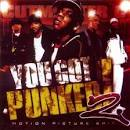 You Got Punked, Vol. 2