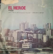 Coro Polifonico De Panama Dir. Walter Arnold, Banda Militar 11 De Octubre*  Dir. Capitan Victor M. Paz* - El Heroe (Vinyl) | Discogs
