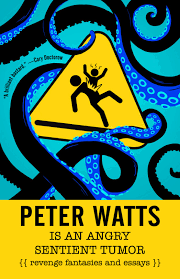 "PETER WATTS IS AN ANGRY SENTIENT TUMOR preview: ""Everything I Needed to  Know About Christmas I Learned From My Grandma"" - Tachyon Publications"