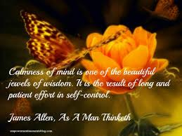 This is my blog where i put my thoughts and reflections down into words. 25 Powerful Quotes From James Allen To Help Transform Your Mind Kingdom Ambassadors Empowerment Network