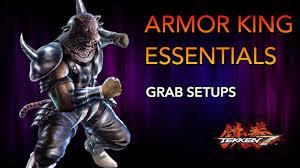 King Chain Grab Chart Tekken 7 Armor King Guide Grab Setups